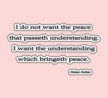 I want the peace that, Helen Keller by Tammy Soulliere