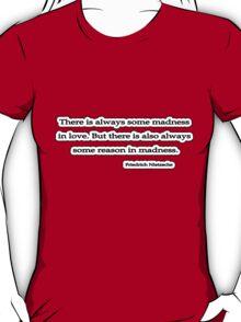 Madness, Nietzsche T-Shirt