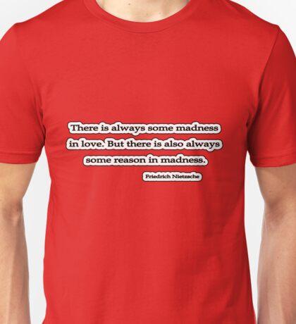 Madness, Nietzsche Unisex T-Shirt