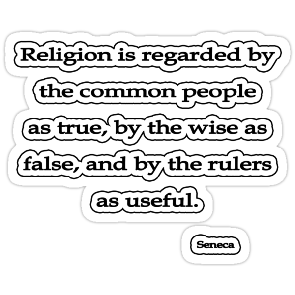 Religion is regarded, Seneca by Tammy Soulliere