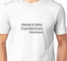 Assume a virtue, William Shakespeare Unisex T-Shirt