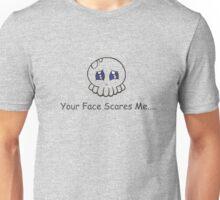 Scared... Unisex T-Shirt