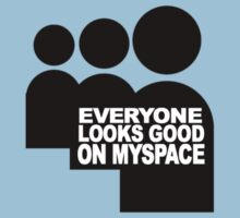 myspace everyone looks good  by Elouisa Georgiou