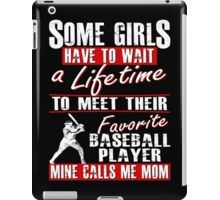 My Favorite Baseball Player Calls Me Mom iPad Case/Skin