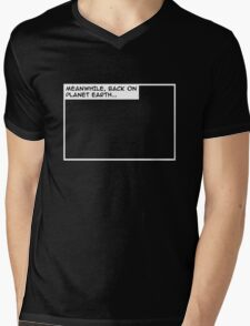 Meanwhile, back on planet earth... Mens V-Neck T-Shirt