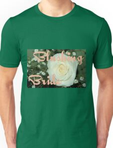 Blushing Bride Unisex T-Shirt