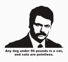 Ron Swanson - Small Dogs by trevorbrayall