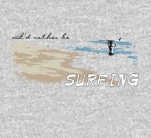 i'd rather be SURFING by digerati