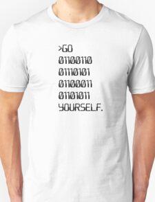 Go ( Binary Curse Word ) Yourself T-Shirt