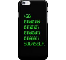 Go ( Binary Curse Word ) Yourself iPhone Case/Skin