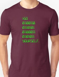Go ( Binary Curse Word ) Yourself Unisex T-Shirt