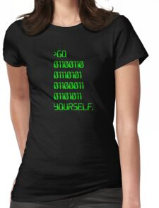 Go ( Binary Curse Word ) Yourself Womens Fitted T-Shirt