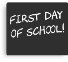 First Day of School Canvas Print