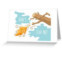 Fall Leaf Illustration / Sad Love Story Greeting Card