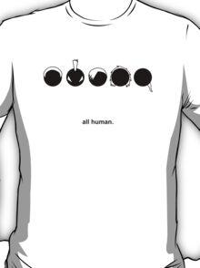 all human ~taste~ T-Shirt