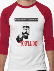 Republican presidential nominations - you'll do! T-Shirt