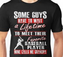 My Favorite Baseball Player Calls Me Grandpa Unisex T-Shirt