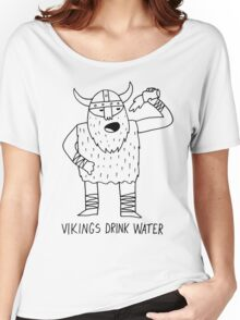 Vikings Drink Water Women's Relaxed Fit T-Shirt