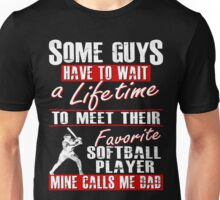 My Favorite Softball Player Calls Me Dad Unisex T-Shirt