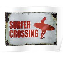 Vintage Surfer Crossing Sign Poster