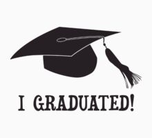 I Graduated!  by TheShirtYurt