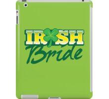 Irish BRIDE great for St Patricks day wedding iPad Case/Skin