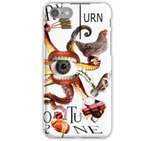 At Every Turn Misfortune iPhone Case/Skin