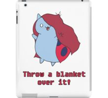 Put A Blanket Over It! iPad Case/Skin