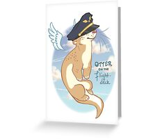 Otter on the Flight Deck Greeting Card
