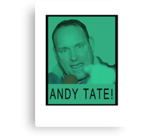 Andy Tate! Canvas Print