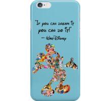 Walt disney Quote If U Dream It U Can Do It Mickey Mouse iPhone Case/Skin