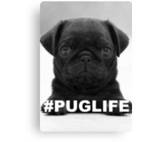 #PUGLIFE Canvas Print