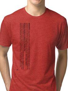 ingredients: (Smoker's version) Tri-blend T-Shirt