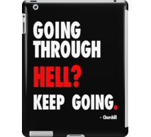 Going Through Hell? iPad Case/Skin
