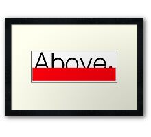 Above. Framed Print