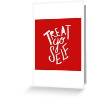Treat Yo Self: Holiday Edition Greeting Card