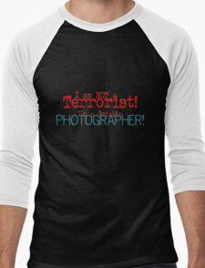 I am not a Terrorist -- I'm a frickin' Photographer! Men's Baseball ¾ T-Shirt