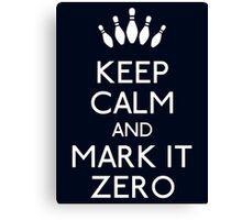Keep mark it zero Canvas Print