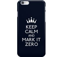Keep mark it zero iPhone Case/Skin