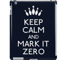 Keep mark it zero iPad Case/Skin