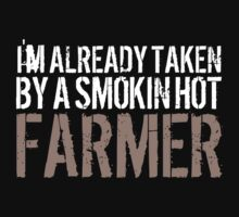 Funny 'I'm Already Taken By a Smokin' Hot Farmer' T-Shirt and Accessories by Albany Retro