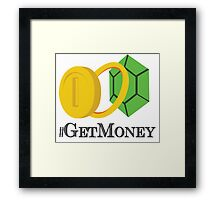 Get Money Framed Print