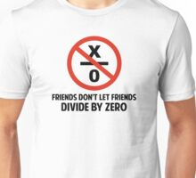 Friends Don't Divide by Zero Unisex T-Shirt