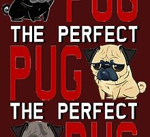 the perfect pug by darklordpug