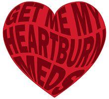Heartburn Meds time by HuskyRain