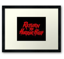 Horror High Framed Print