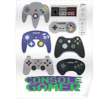 Console Gamer! Poster