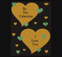 BE MY VALENTINE - I LOVE YOU by Madeline M  Allen
