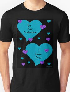 BE MY VALENTINE - I LOVE YOU T-Shirt