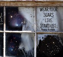 Wear Your Scars Like Stardust... by MoxieMe